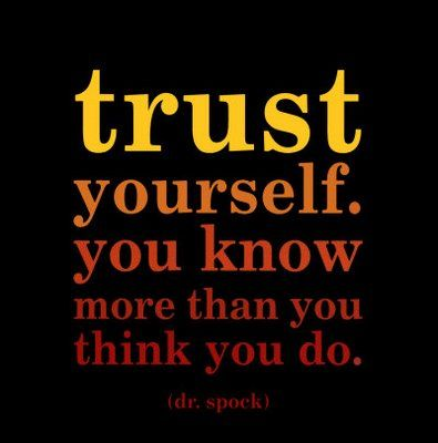trust yourself knowledge